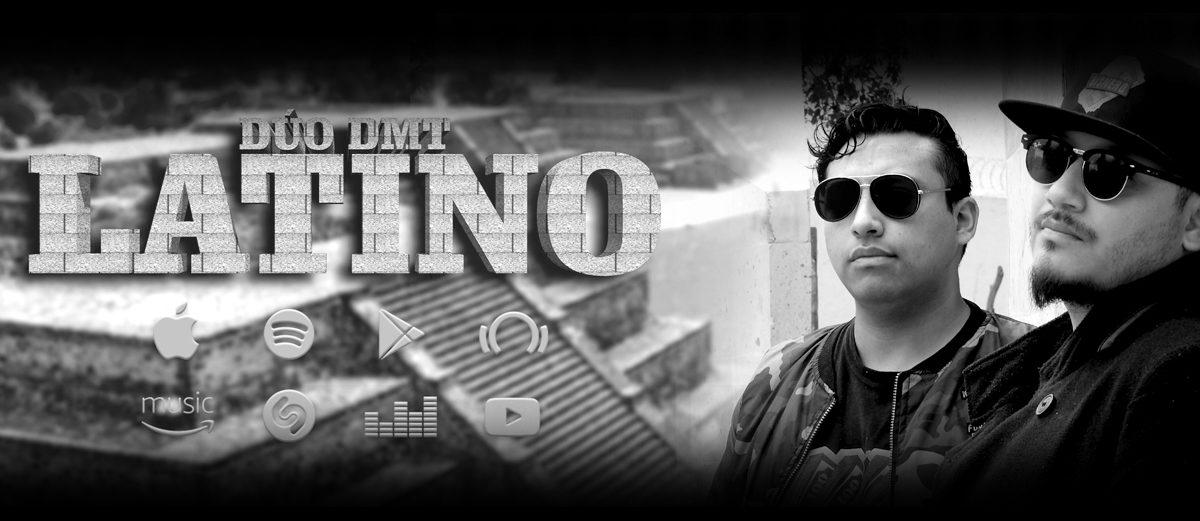 Latino: nuevo sencillo de Dúo DMT